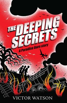 The Deeping Secrets by Victor Watson