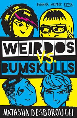 Weirdos vs. Bumskulls by Natasha Desborough