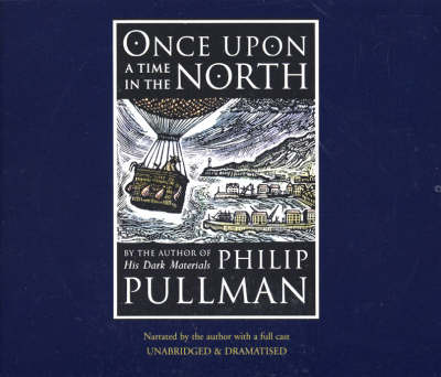 Once Upon A Time In The North CD by Philip Pullman