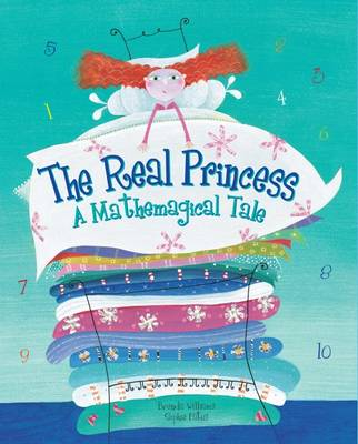 The Real Princess: A Mathemagical Tale by Brenda Williams