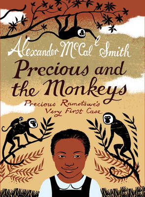 Precious and the Monkeys by Alexander Mccall Smith