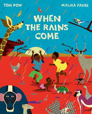 When the Rains Come by Tom Pow