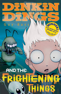 Dinkin Dings and the Frightening Things by Guy Bass