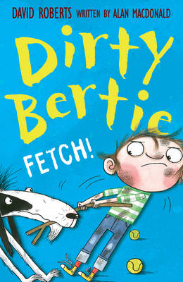Cover for Dirty Bertie: Fetch! by Alan Macdonald