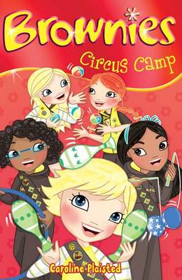 Brownies: Circus Camp by Caroline Plaisted