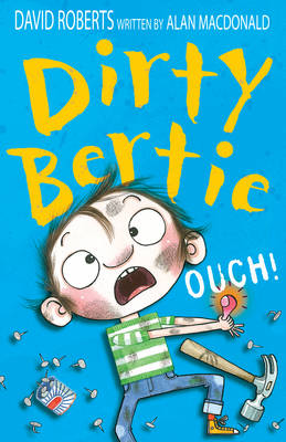 Dirty Bertie : Ouch! by Alan McDonald