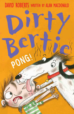 Dirty Bertie : Pong! by Alan MacDonald