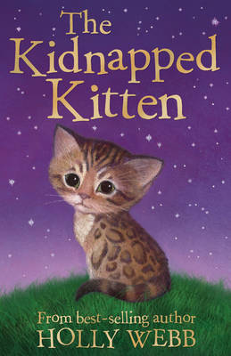 The Kidnapped Kitten by Holly Webb