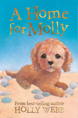 A Home for Molly by Holly Webb
