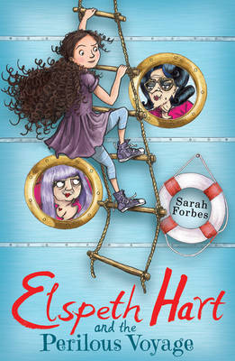 Cover for Elspeth Hart and the Perilous Voyage by Sarah Forbes