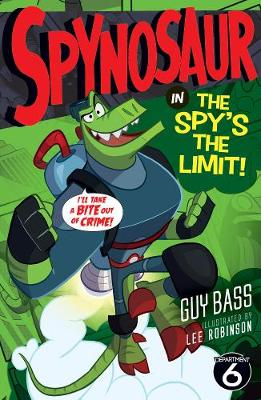Cover for The Spy's the Limit by Guy Bass