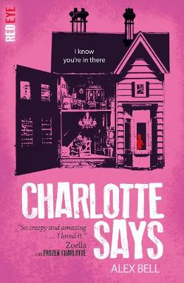 Cover for Charlotte Says by Alex Bell