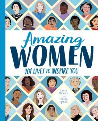 Amazing Women 101 Lives to Inspire You