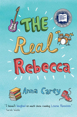 The Real Rebecca by Anna Carey