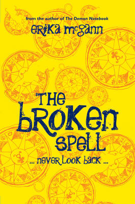 The Broken Spell by Erika McGann