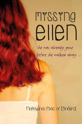Cover for Missing Ellen by Natasha Mac a'Bhaird