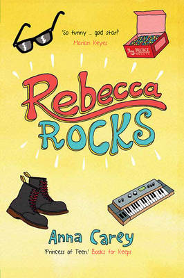 Rebecca Rocks by Anna Carey