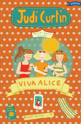 Viva Alice! by Judi Curtin