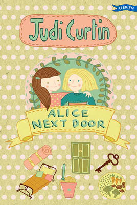 Alice Next Door by Judi Curtin