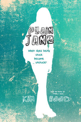 Plain Jane  by Kim Hood