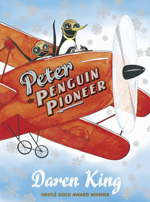 Cover for Peter the Penguin Pioneer by Daren King