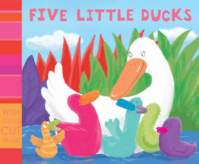Five Little Ducks by Jason Chapman, Jemima Lumley, Francesca Stich