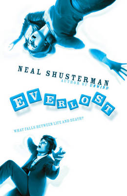 The Everlost by Neal Shusterman