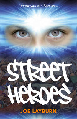 Street Heroes by Joe Layburn