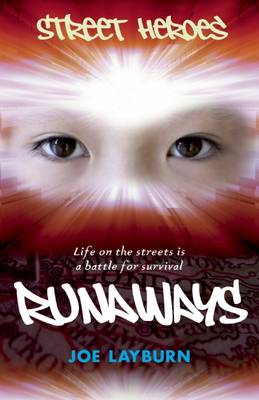 Street Heroes: Runaways by Joe Layburn