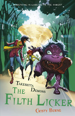 Cover for Takeshita Demons 2 : The Filth Licker  by Cristy Burne