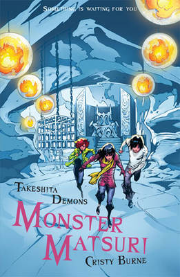 Cover for Takeshita Demons 3: Monster Matsuri by Cristy Burne