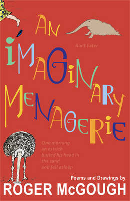 An Imaginary Menagerie by Roger Mcgough