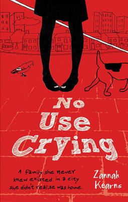 No Use Crying by Zannah Kearns