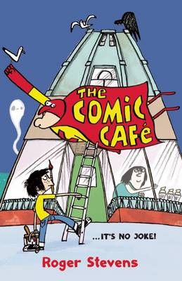 Cover for The Comic Cafe by Roger Stevens