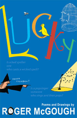 Lucky by Roger Mcgough