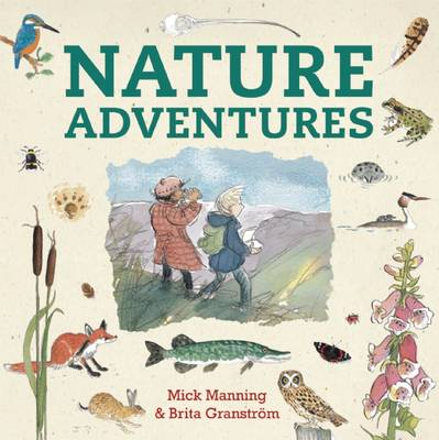 Cover for Nature Adventures by Mick Manning, Brita Granstrom