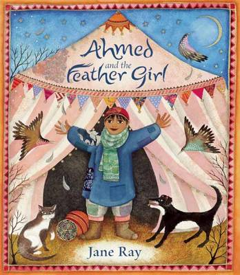 Cover for Ahmed and the Feather Girl by Jane Ray