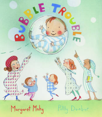 Cover for Bubble Trouble Big Book by Margaret Mahy