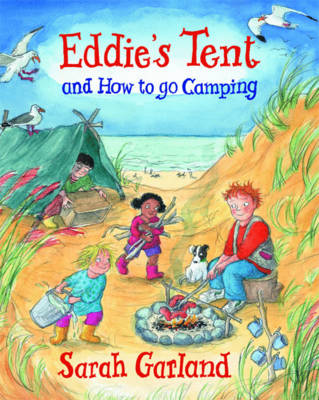 Cover for Eddie's Tent And How to Go Camping by Sarah Garland