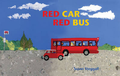 Red Car, Red Bus by Susan Steggall