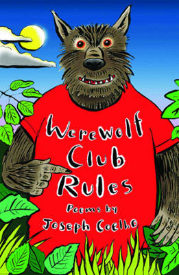 Werewolf Club Rules! And Other Poems by Joseph Coelho