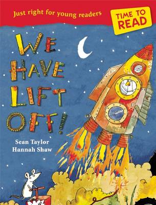 Time to Read: We Have Lift-Off! by Sean Taylor