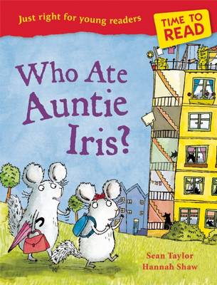 Time to Read: Who Ate Auntie Iris? by Sean Taylor