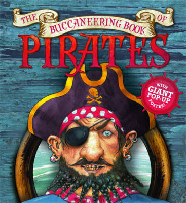 Cover for The Buccaneering Book of Pirates by Saviour Pirotta