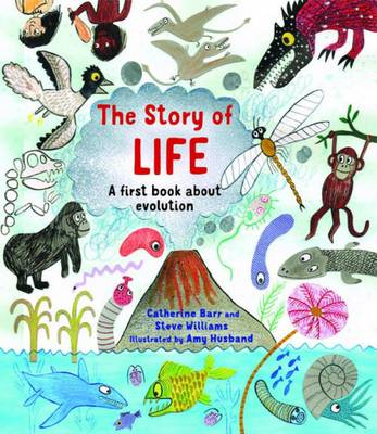 Cover for The Story of Life by Catherine Barr, Steve Williams