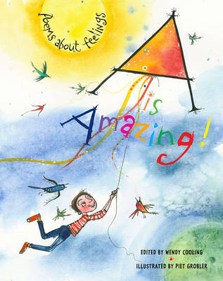 Cover for A is Amazing! Poems About Feelings by Wendy Cooling