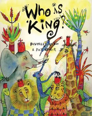 Who is King? And Other Tales from Africa by Beverley Naidoo