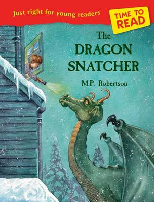 Time to Read: The Dragon Snatcher by M. P. Robertson