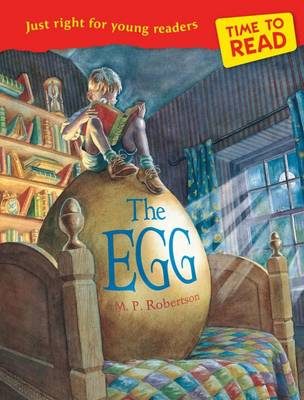 Time to Read: The Egg by M. P. Robertson