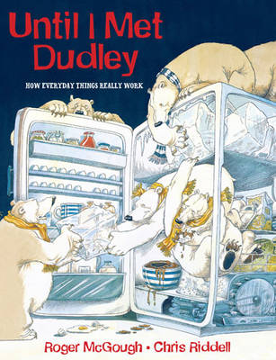Until I Met Dudley by Roger Mcgough